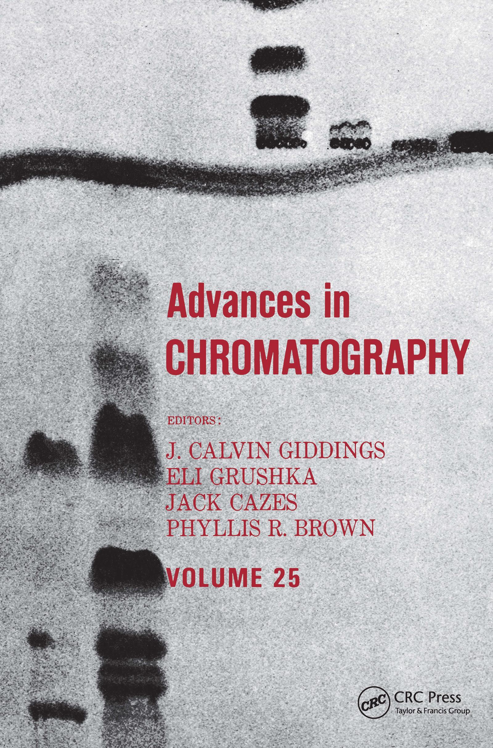 Advances in Chromatography: Volume 25 book cover
