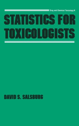 Statistics for Toxicologists: 1st Edition (Hardback) book cover