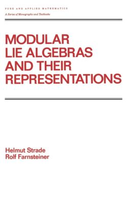 Modular Lie Algebras and their Representations: 1st Edition (Hardback) book cover