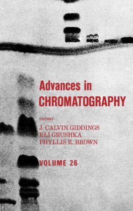 Advances in Chromatography: Volume 26, 1st Edition (Hardback) book cover