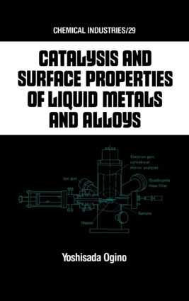 Catalysis and Surface Properties of Liquid Metals and Alloys: 1st Edition (Hardback) book cover