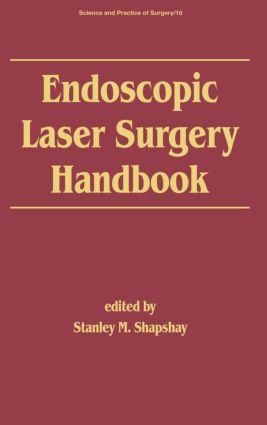 Endoscopic Laser Surgery Handbook: 1st Edition (Hardback) book cover