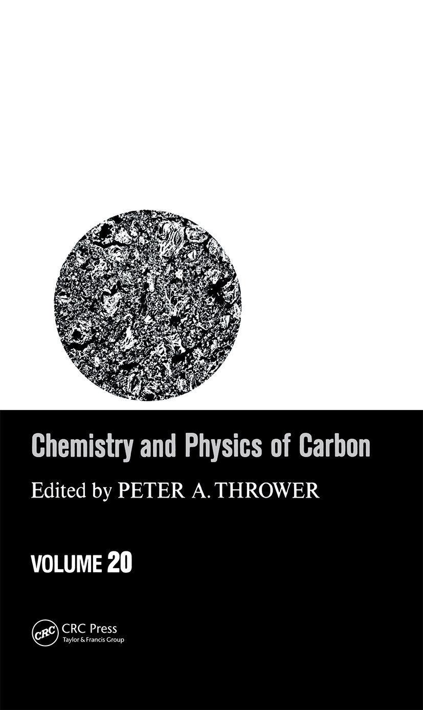 Chemistry & Physics of Carbon: Volume 20 book cover