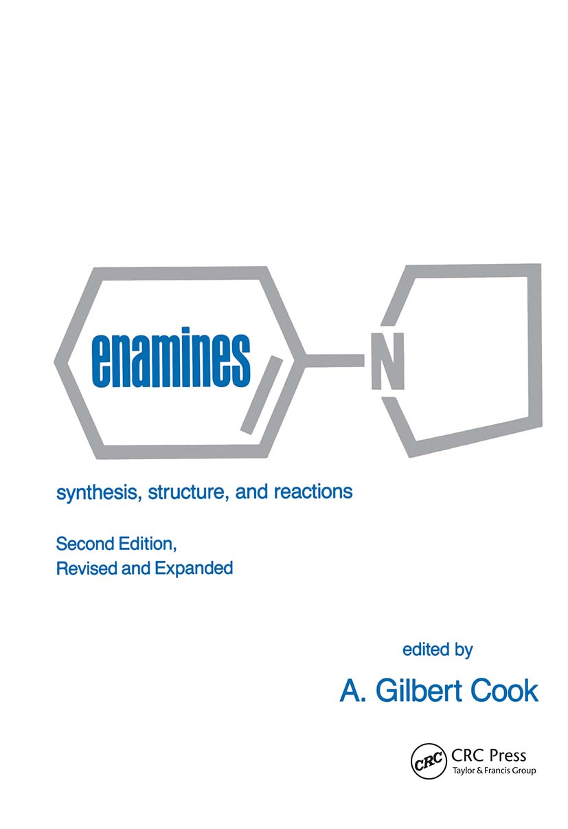 Enamines: Synthesis: Structure, and Reactions, Second Edition,, 2nd Edition (Hardback) book cover