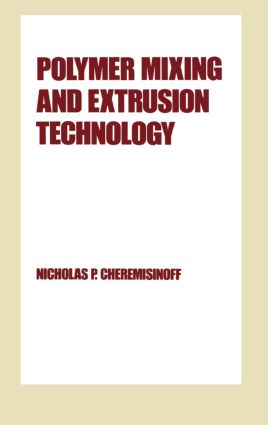 Polymer Mixing and Extrusion Technology book cover