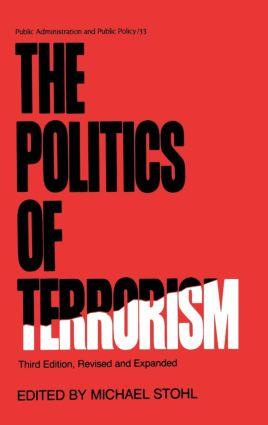The Politics of Terrorism, Third Edition,: 3rd Edition (Hardback) book cover