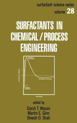 Surfactants in Chemical/Process Engineering: 1st Edition (Hardback) book cover