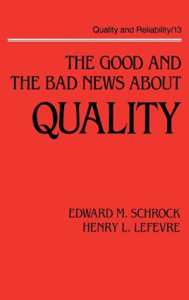 The Good and the Bad News about Quality book cover