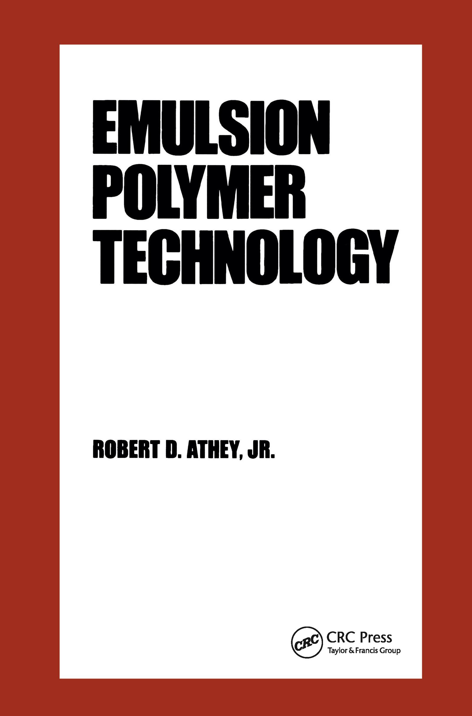 Emulsion Polymer Technology: 2nd Edition (Hardback) book cover