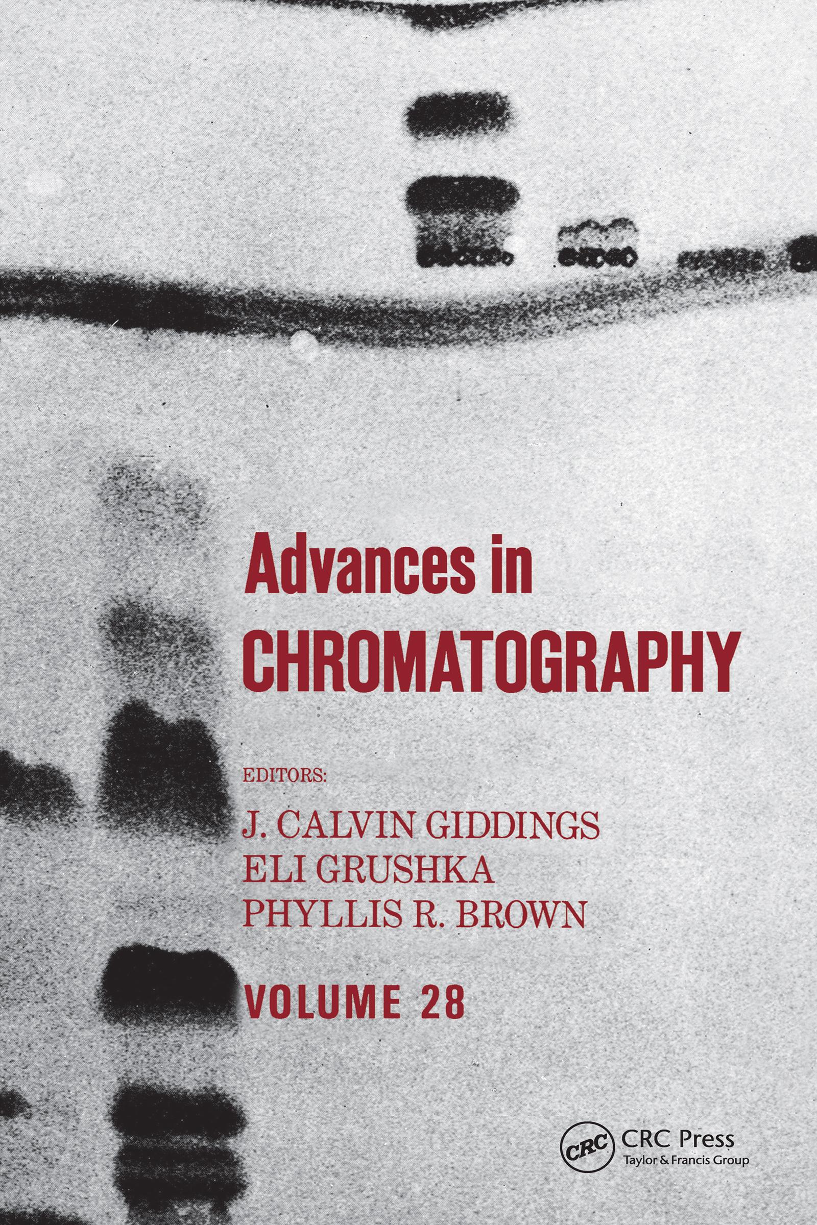 Advances in Chromatography: Volume 28 book cover