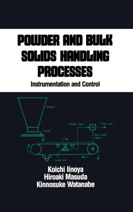 Powder and Bulk Solids Handling Processes: Instrumentation and Control, 1st Edition (Hardback) book cover