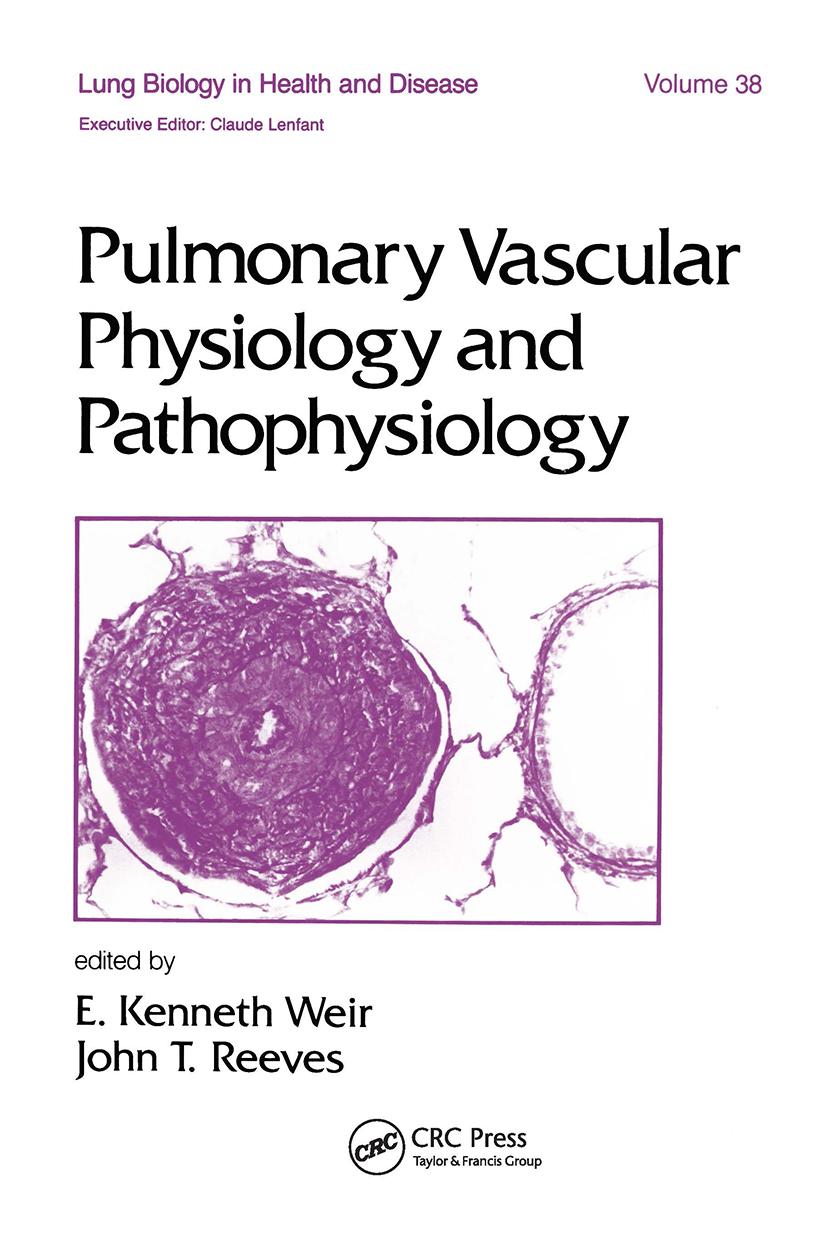 Pulmonary Vascular Physiology and Pathophysiology: 1st Edition (Hardback) book cover