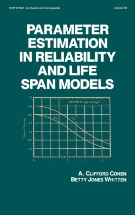 Parameter Estimation in Reliability and Life Span Models: 1st Edition (Hardback) book cover