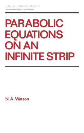 Parabolic Equations on an Infinite Strip: 1st Edition (Hardback) book cover