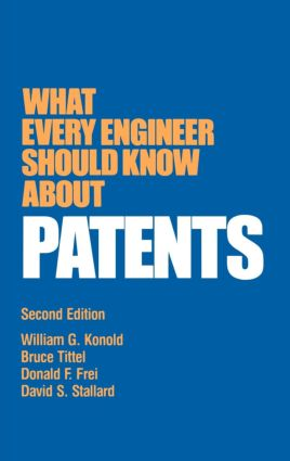 What Every Engineer Should Know about Patents: 2nd Edition (Hardback) book cover