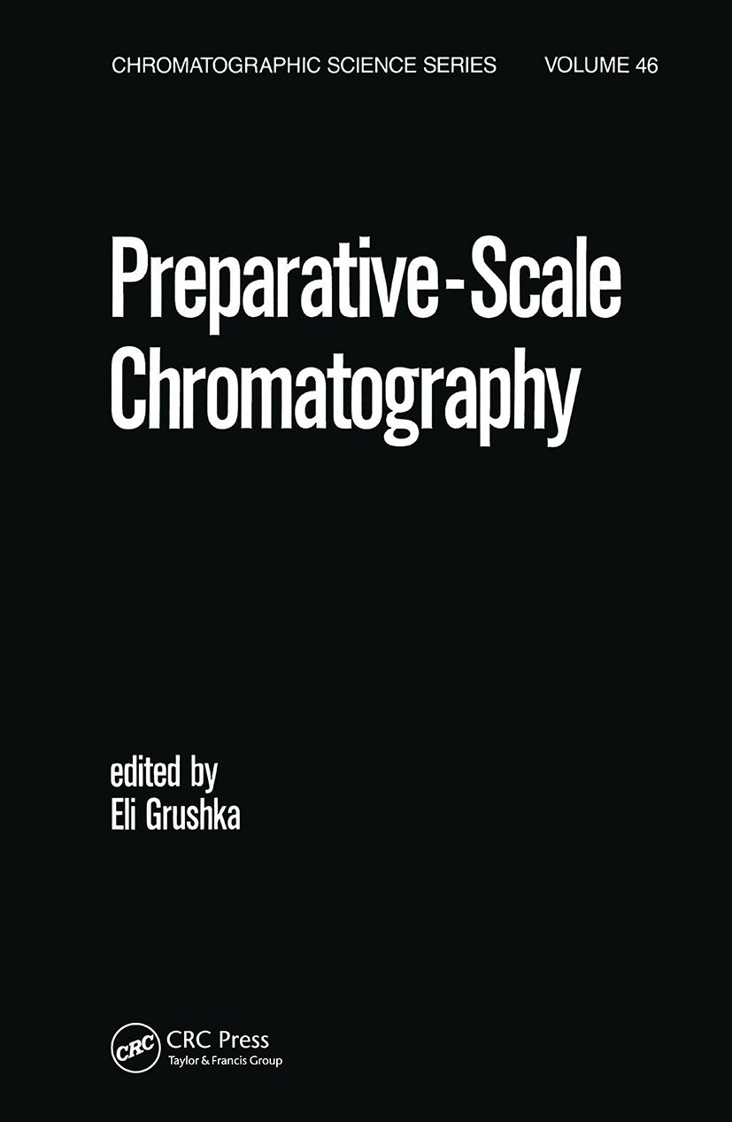 Preparative Scale Chromatography: 1st Edition (Hardback) book cover
