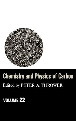 Chemistry & Physics of Carbon: Volume 22, 1st Edition (Hardback) book cover
