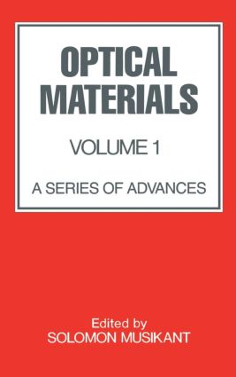 Optical Materials: Volume 1:, 1st Edition (Hardback) book cover