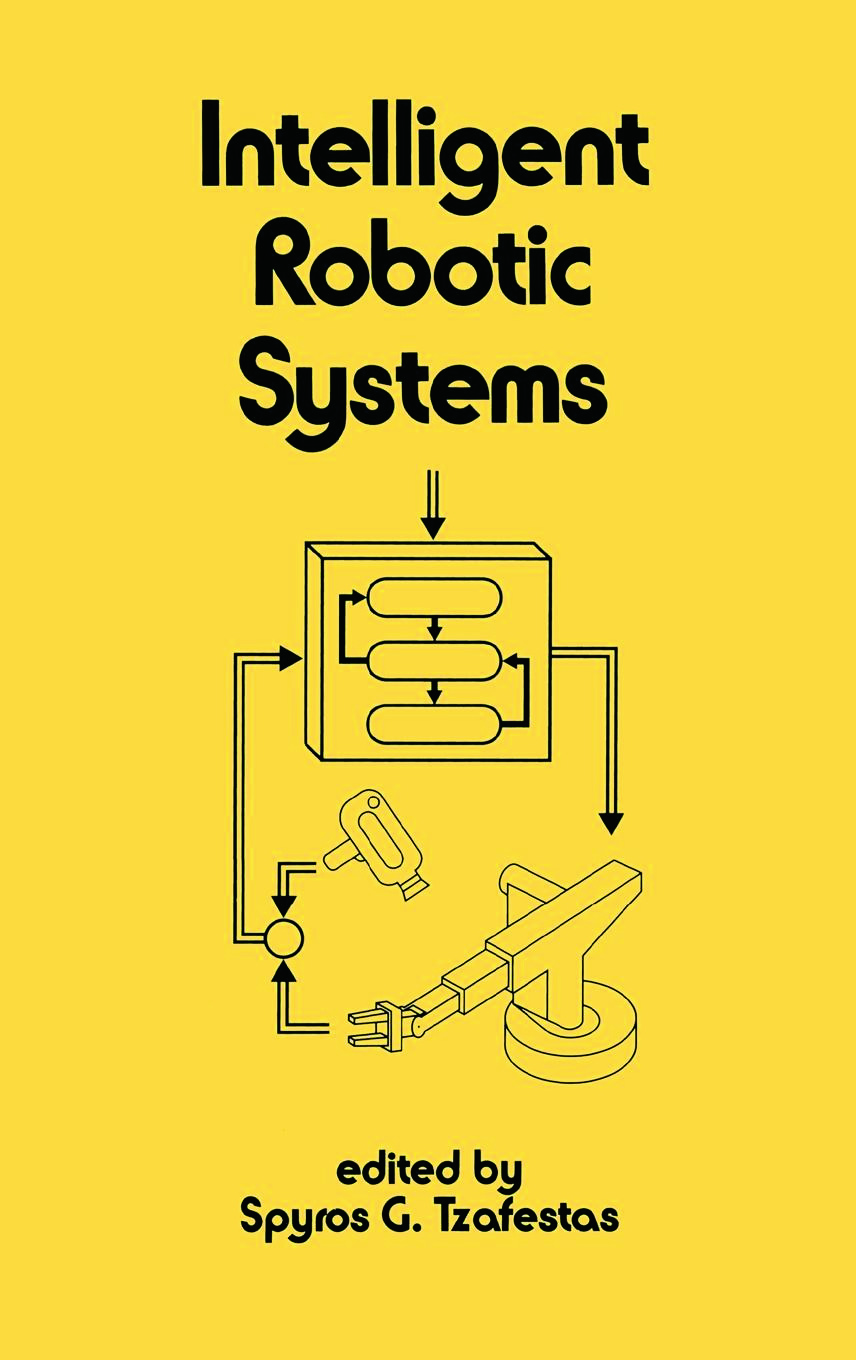 Intelligent Robotic Systems: 1st Edition (Hardback) book cover