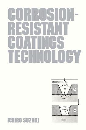Corrosion-Resist Coatings: 1st Edition (Hardback) book cover