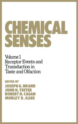 Chemical Senses: Receptor Events and Transduction in Taste and Olfaction, 1st Edition (Hardback) book cover