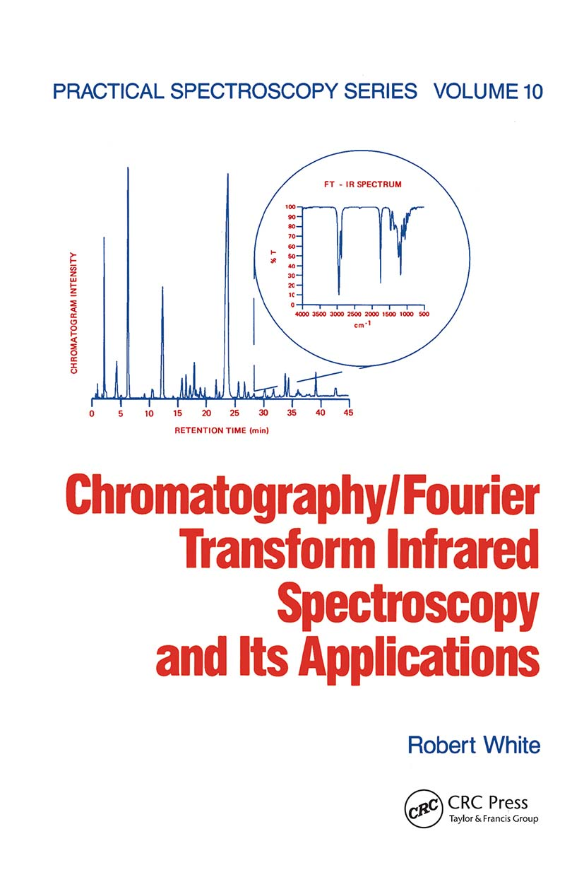 Chromatography/Fourier Transform Infrared Spectroscopy and its Applications book cover