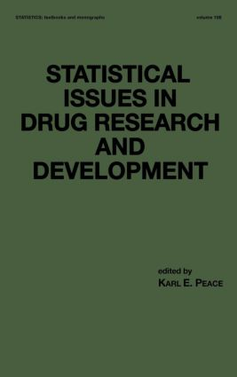 Statistical Issues in Drug Research and Development: 1st Edition (Hardback) book cover