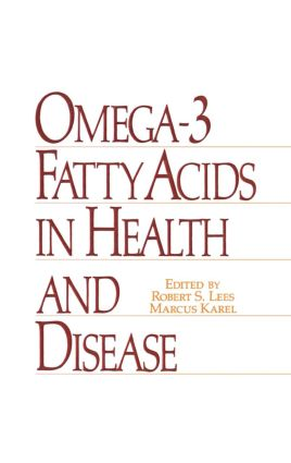 Omega-3 Fatty Acids in Health and Disease: 1st Edition (Hardback) book cover