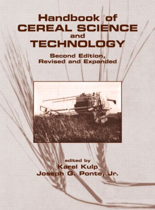 Handbook of Cereal Science and Technology, Second Edition, Revised and Expanded book cover