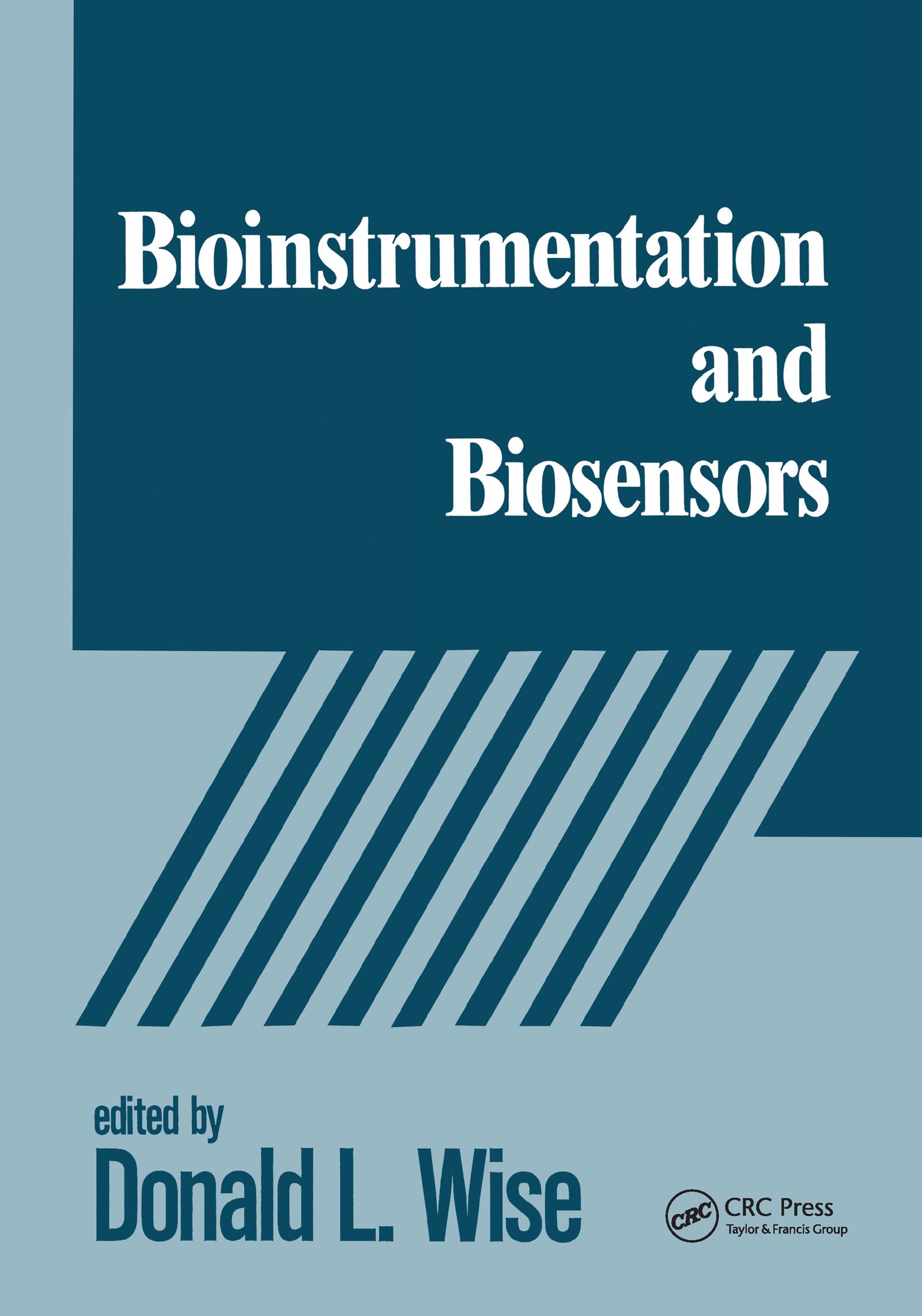 Bioinstrumentation and Biosensors: 1st Edition (Hardback) book cover