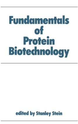Fundamentals of Protein Biotechnology: 1st Edition (Hardback) book cover