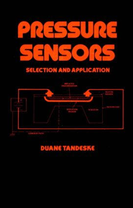 Pressure Sensors: Selection and Application, 1st Edition (Hardback) book cover