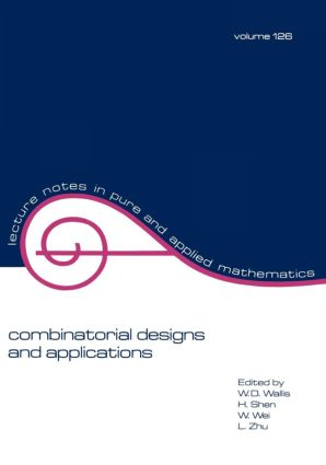 Combinatorial Designs and Applications: 1st Edition (Paperback) book cover
