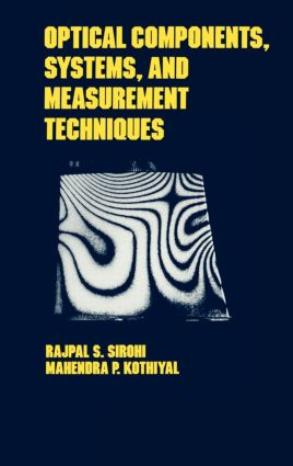 Optical Components, Techniques, and Systems in Engineering: 1st Edition (Hardback) book cover