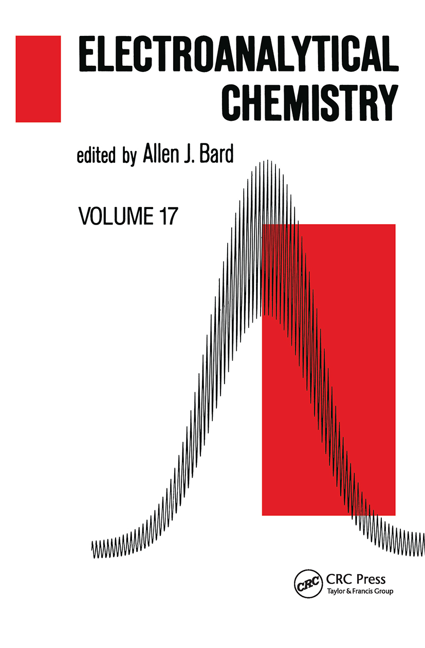Electroanalytical Chemistry: A Series of Advances: Volume 17, 1st Edition (Hardback) book cover