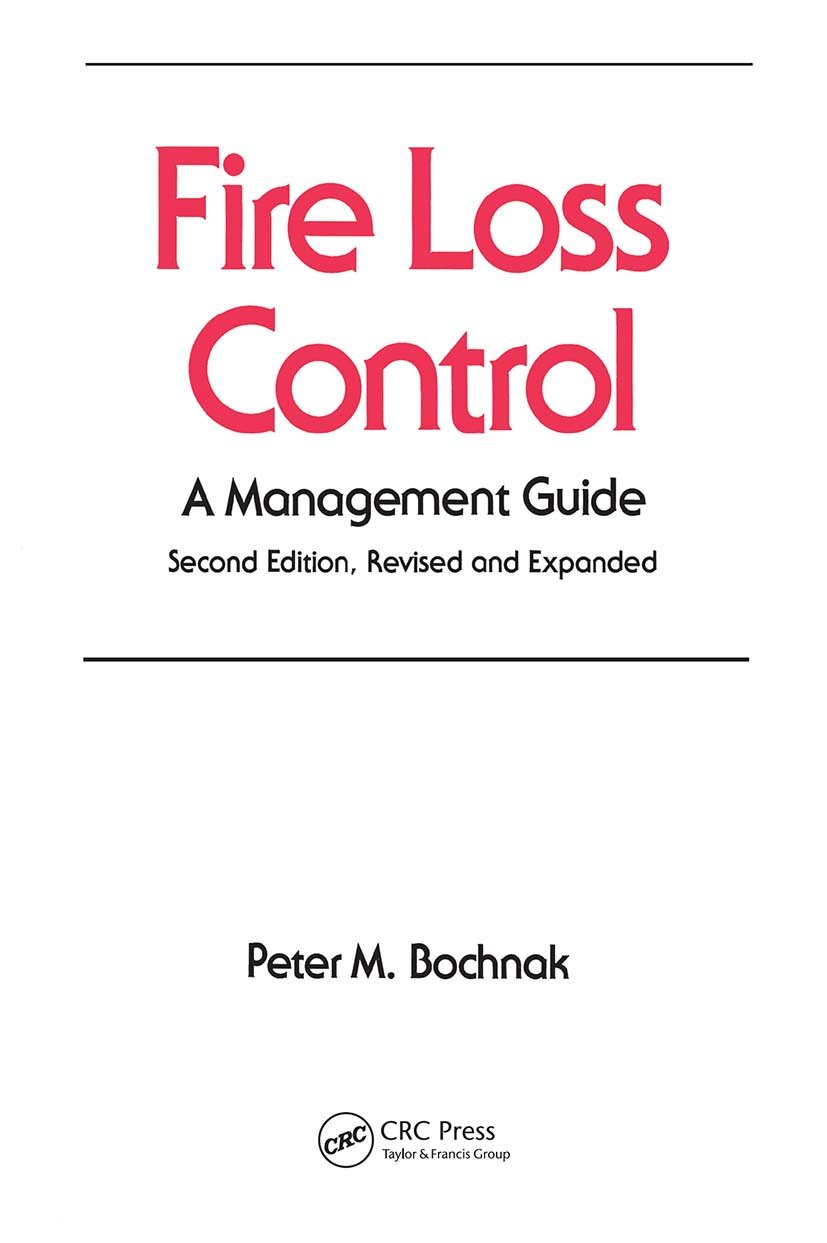 Fire Loss Control: A Management Guide, Second Edition, book cover