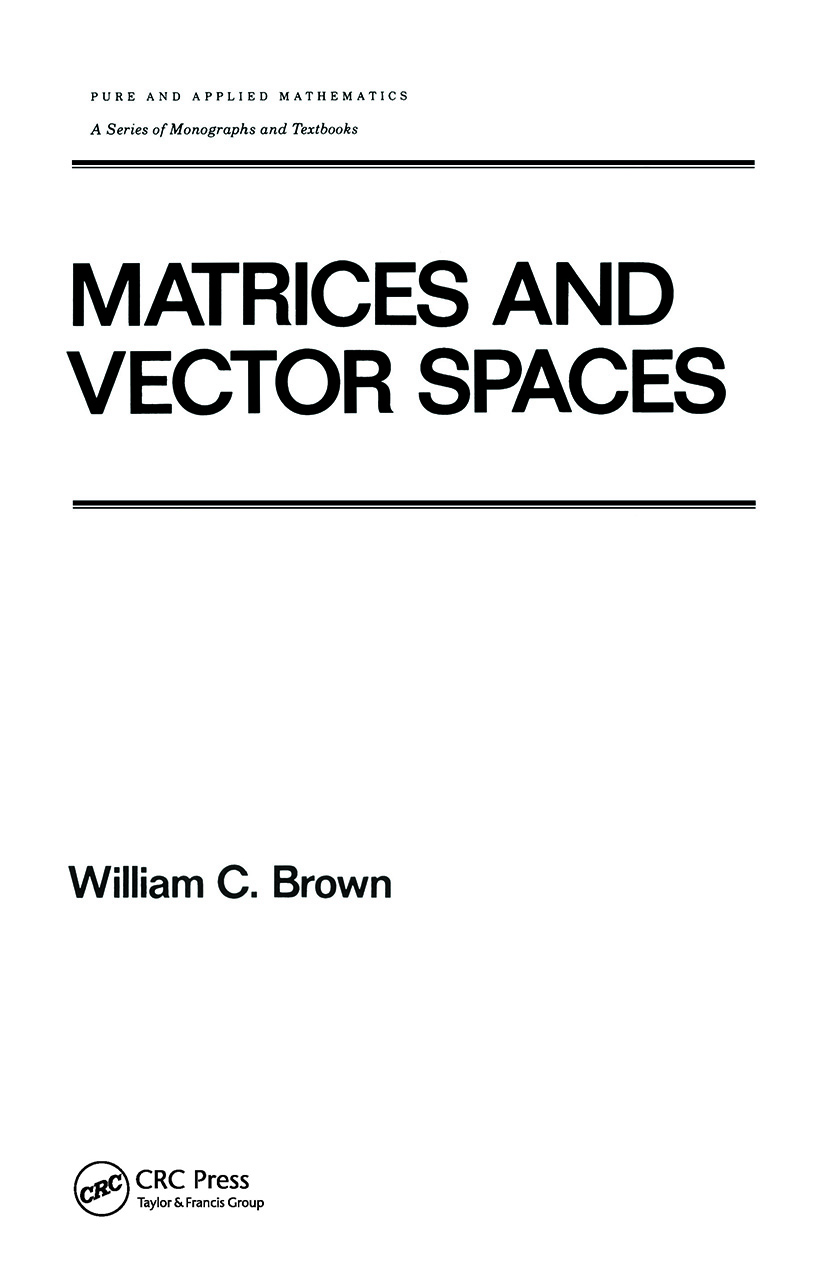 Matrices and Vector SPates (Hardback) book cover
