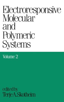 Electroresponsive Molecular and Polymeric Systems: Volume 2:, 1st Edition (Hardback) book cover