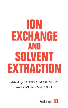 Ion Exchange and Solvent Extraction: A Series of Advances, Volume 11 book cover