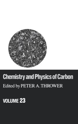 Chemistry & Physics of Carbon: Volume 23, 1st Edition (Hardback) book cover