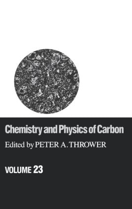 Chemistry & Physics of Carbon: Volume 23 book cover