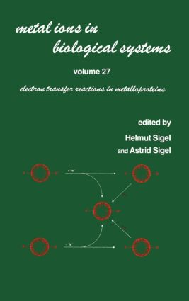 Metal Ions in Biological Systems: Volume 27: Electron Transfer Reactions in Metalloproteins book cover