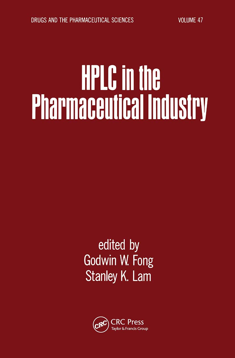 HPLC in the Pharmaceutical Industry: 1st Edition (Hardback) book cover