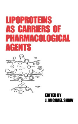 Lipoproteins as Carriers of Pharmacological Agents: 1st Edition (Hardback) book cover