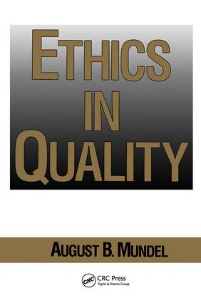 Ethics in Quality: 1st Edition (Hardback) book cover