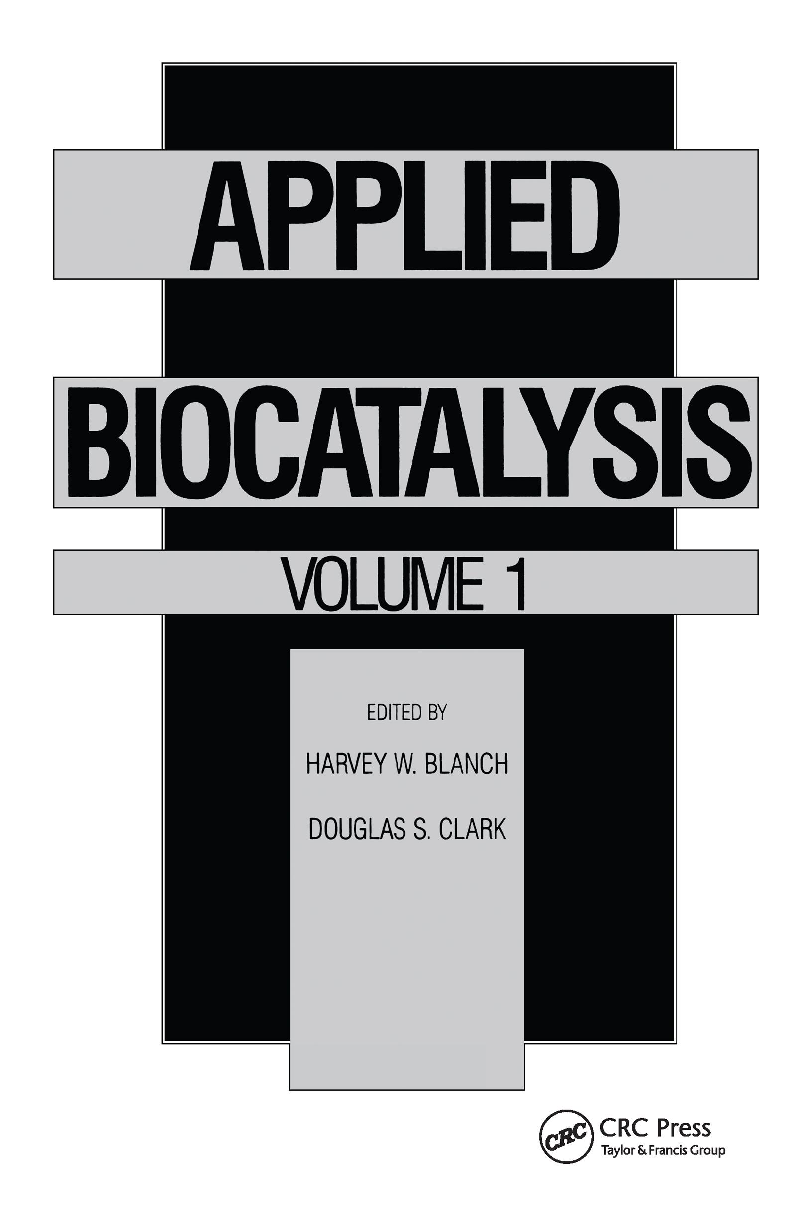 Applied Biocatalysis: Volume 1, 1st Edition (Hardback) book cover