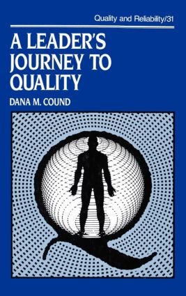 A Leader's Journey to Quality: 1st Edition (Hardback) book cover