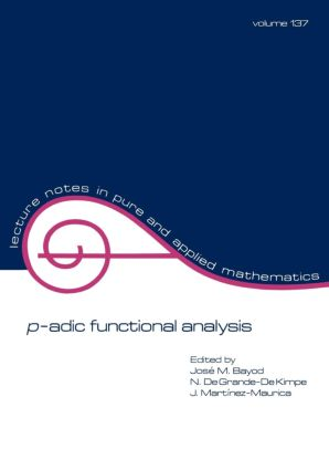 p-adic Function Analysis: 1st Edition (Paperback) book cover