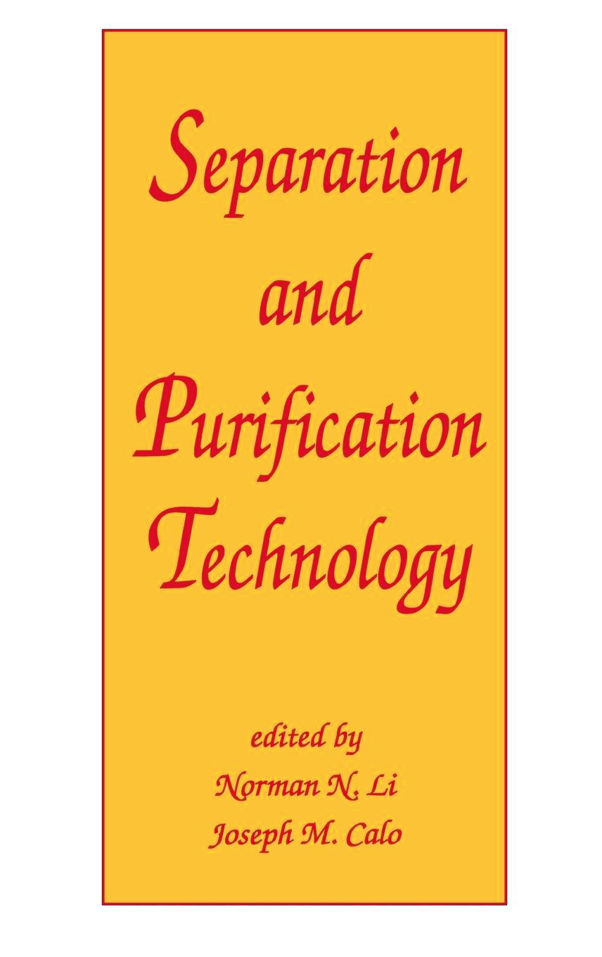 Separation and Purification Technology: 1st Edition (Hardback) book cover