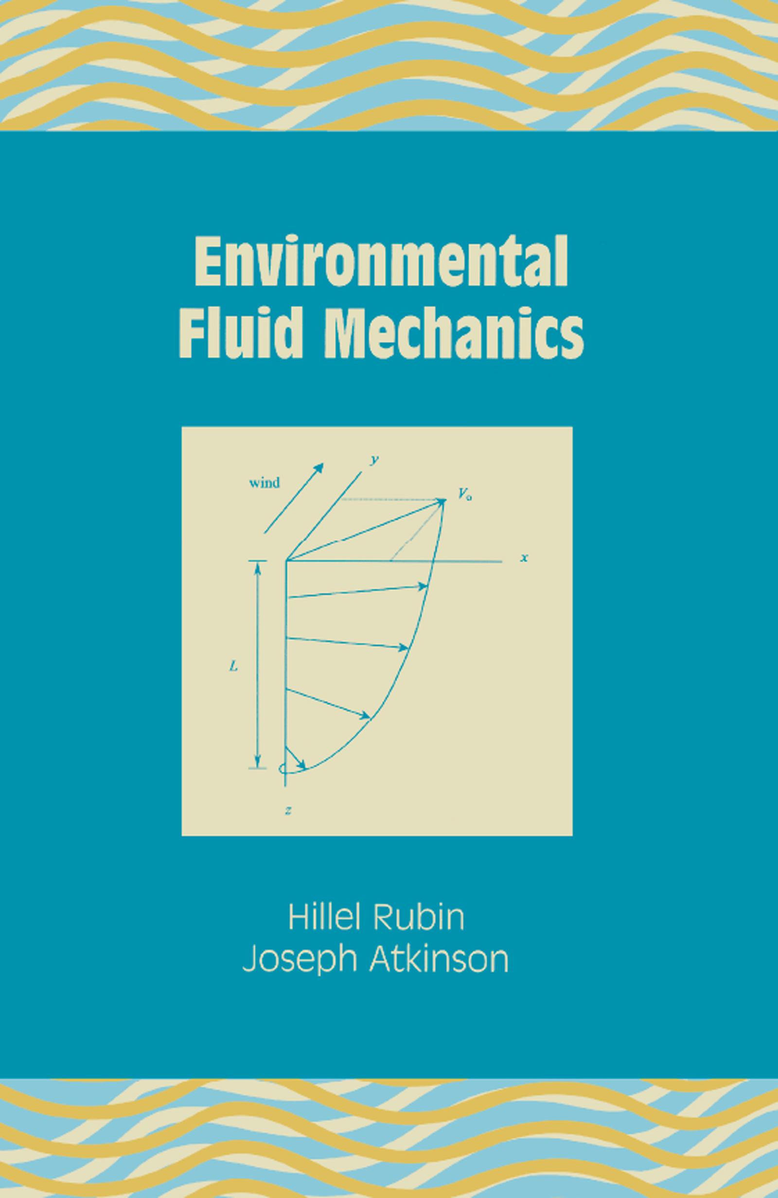 Environmental Fluid Mechanics: 1st Edition (Hardback) book cover